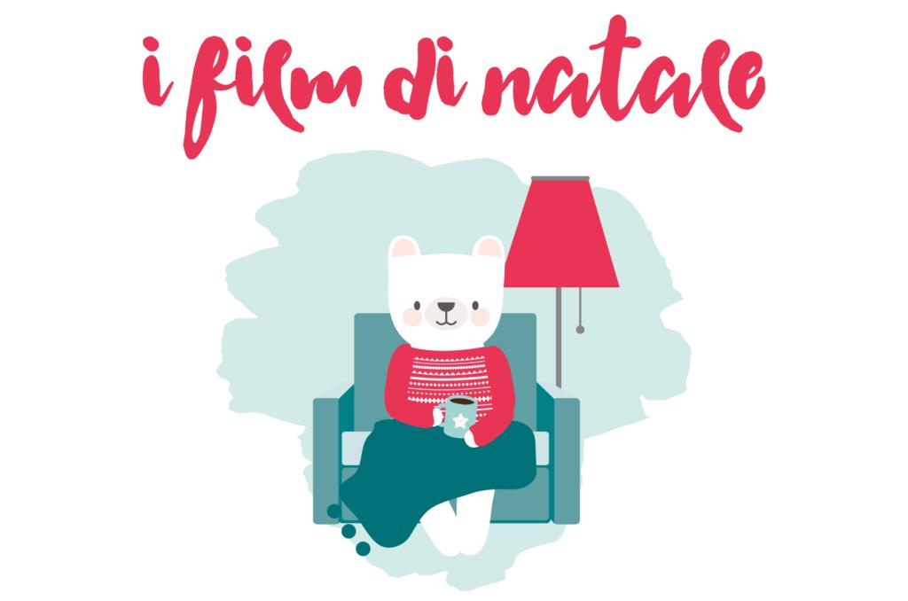 I 15 film più belli di Natale | la lista secondo Le Petit Rabbit